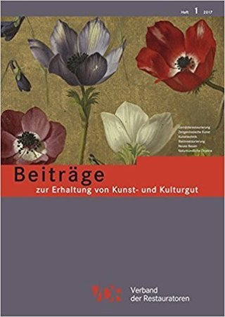 Beiträge zur Erhaltung von Kunst- und Kulturgut Heft 1/2017