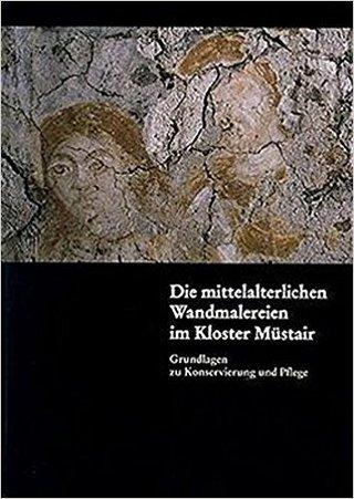 Die mittelalterlichen Wandmalereien im Kloster Müstair