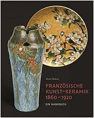 Französische Kunst-Keramik 1860–1920