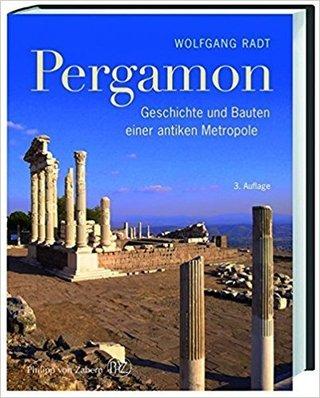 Pergamon - Geschichte und Bauten einer antiken Metropole
