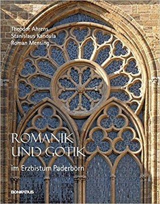 Romanik und Gotik im Erzbistum Paderborn