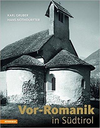 Vor-Romanik in Südtirol