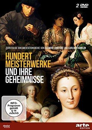 Hundert Meisterwerke und ihr Geheimnis