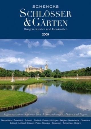 Schencks - Schlössern und Gärten