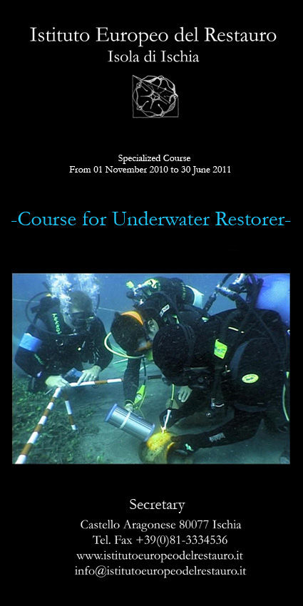 Course for the underwater restorer. From the diving licence to the submerged archaeological field